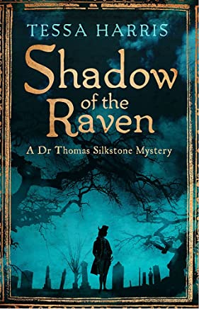 Shadow of the Raven: a gripping mystery that combines the intrigue of CSI with 18th-century history