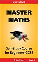 Master Maths: Number, Ratio, Proportion, Std Form, Indices (Smart eBook Book 16)