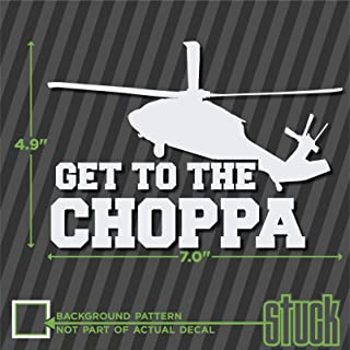 Get To The Choppa - 7