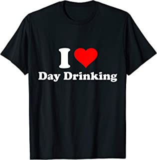 Best i love day drinking shirt Reviews