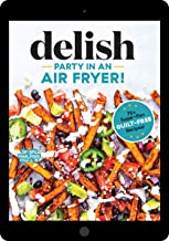 Party in an Air Fryer: 80+ Air Fryer Recipes from the Editors at Delish PDF