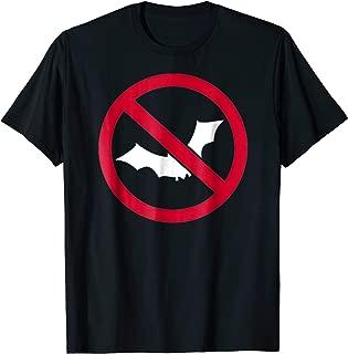 No bats T-Shirt