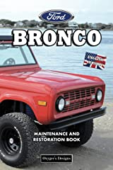 FORD BRONCO: MAINTENANCE AND RESTORATION BOOK (English editions) Paperback