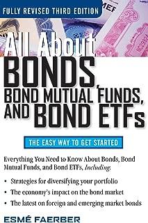All about Bonds Bond Mutual Funds and Bond ETFs