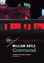 Gravesend (Italian Edition)