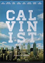 Calvinist: A Film by Les Lanphere
