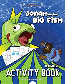 Jonah and the Big Fish: Bible activity book for kids (Beginners)