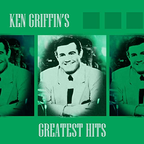 Ken Griffin's Greatest Hits by Ken Griffin on Amazon Music