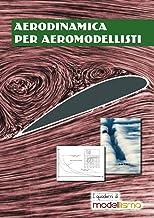 Aerodinamica per aeromodellisti (Italian Edition)