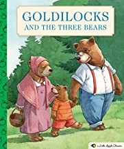 Goldilocks and the Three Bears: A Little Apple Classic