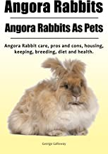 Angora Rabbit Owners Manual. Angora Rabbits Pets. Angora Rabbit housing, breeding, keeping, care health, pros and cons and...