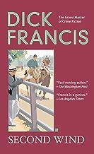 Second Wind (A Dick Francis Novel)