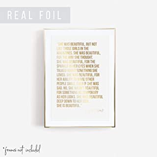 She Was Beautiful, but Not Like Those Girls In the Magazines. She Was Beautiful for the Way She Thought -F. Scott Fitzgerald Quote Foiled Art Print, Unframed