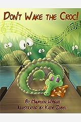 Don't Wake the Croc! Kindle Edition