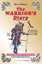 THE WARRIOR'S DIARY: In this Book there are Secret that you Should Know. Motivation - Action - Realization.