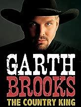 Garth Brooks: Country King