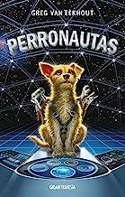 Perronautas (Spanish Edition)