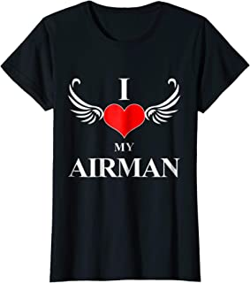 Womens I Love My Airman T-Shirt for Wives and Girlfriends of Pilots