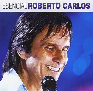 Esencial Roberto Carlos