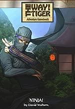 Ninja! (Way of the Tiger gamebook Book 0)