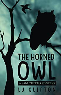 The Horned Owl: A Sam Chitto Mystery