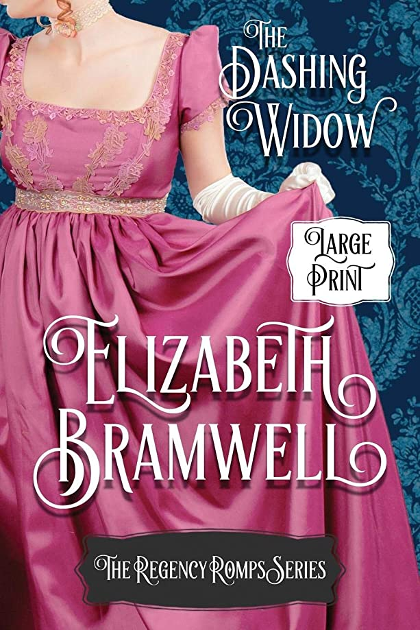 牽引前述の血統The Dashing Widow: Book One of the Regency Romps Series (LARGE PRINT EDITION)