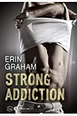 Strong Addiction Format Kindle