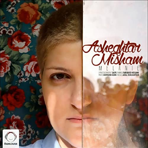 Asheghtar Misham (Original Mix) by Melanie on Amazon Music