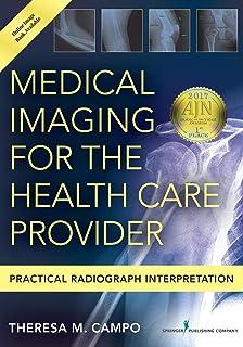 تصویربرداری پزشکی برای ارائه دهنده خدمات درمانی: تفسیر رادیوگرافی عملی