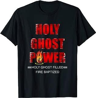 Holy Ghost Power Spirit-Filled Pentecostal Apostolic Gifts T-Shirt