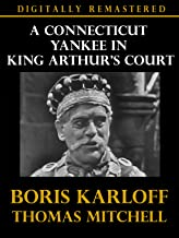A Connecticut Yankee In King Arthur's Court - Digitally Remastered
