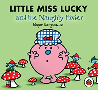 Mr Men and Little Miss: Little Miss Lucky and the Naughty Pixies