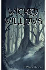 Wicked Willows Kindle Edition