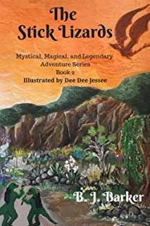 The Stick Lizards: Mystical, Magical, and Legendary Adventure Series
