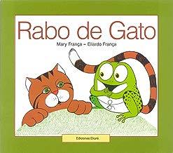 Rabo De Gato / Cat Tail