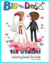 Big Day The wedding Coloring book for kids