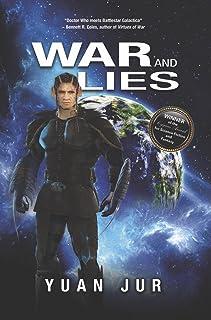 War & Lies: Book II of the Citadel 7 Saga
