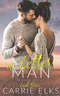 A Better Man (The Heartbreak Brothers)