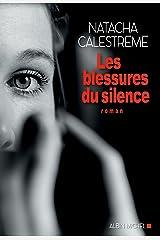 Les Blessures du silence Format Kindle