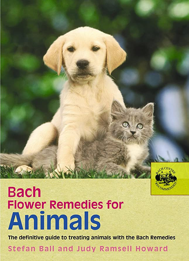 ようこそセント解決するBach Flower Remedies For Animals (English Edition)