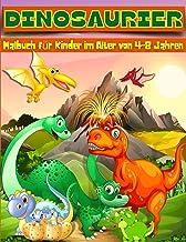 Dinosaurier-Malbuch für Kinder im Alter von 4-8 Jahren: Adorable Dinosaurier Färbung Seiten, Dino Färbung Bücher für Kinde...