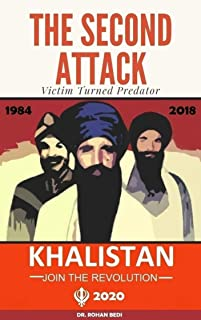 The Second Attack: A story of revenge of a 1984 anti-Sikh riot victim turned predator (Khalistan Series Book 1)