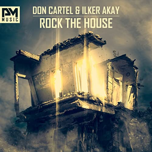 Rock The House by Don Cartel and Ilker Akay on Amazon Music ...
