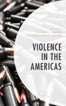 Violence in the Americas (Security in the Americas in the Twenty-First Century)