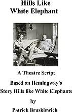 Hills Like White Elephants - A theatre script