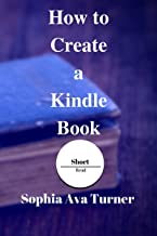 How to Create a Kindle Book (Short Read 4)