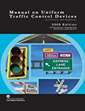 Manual on Uniform Traffic Control Devices for Streets and Highways - 2009 Edition with 2012 Revisions