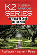 K2 Series, Thy Will Be Done: The Mission (English Edition)