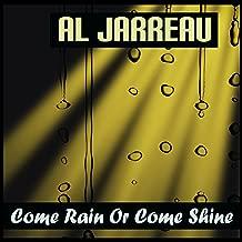 Best al jarreau come rain or come shine Reviews