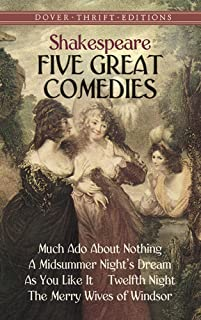 Five Great Comedies: Much ADO about Nothing, Twelfth Night, a Midsummer Night's Dream, as You Like It and the Merry Wives ...